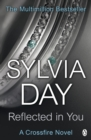 Reflected in You : A Crossfire Novel - Book