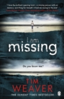 I Am Missing : David Raker Missing Persons #8 - Book