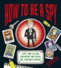 How To Be a Spy - Book
