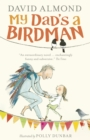 My Dad's a Birdman - Book