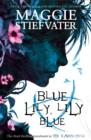 Blue Lily, Lily Blue - Book