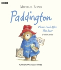 Paddington: Please Look After This Bear and Other Stories - Book