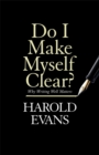 Do I Make Myself Clear? : Why Writing Well Matters - Book