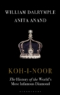Koh-I-Noor : The History of the World's Most Infamous Diamond - Book