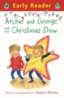 Archie and George and the Christmas Show - Book