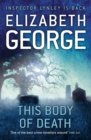 This Body of Death : An Inspector Lynley Novel - Book