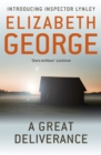 A Great Deliverance : An Inspector Lynley Novel - Book