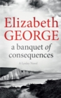 A Banquet of Consequences : An Inspector Lynley Novel - Book