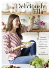 Deliciously Ella : Awesome Ingredients, Incredible Food That You and Your Body Will Love - Book
