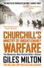 Churchill's Ministry of Ungentlemanly Warfare : The Mavericks who Plotted Hitler s Defeat - eBook