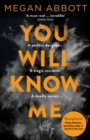 You Will Know Me - Book