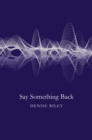 Say Something Back - Book