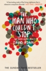 The Man Who Couldn't Stop : The Truth About OCD - Book