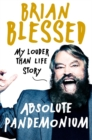 Absolute Pandemonium : My Louder Than Life Story - Book