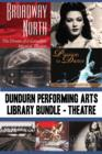 Dundurn Performing Arts Library Bundle - Theatre : Broadway North / Let's Go to The Grand! / Once Upon a Time in Paradise / Passion to Dance / Sky Train / Romancing the Bard / Stardust and Shadows - eBook