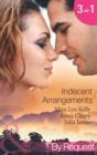 Indecent Arrangements: Tabloid Affair, Secretly Pregnant! (One Night at a Wedding, Book 2) / Do Not Disturb (P.S. I'm Pregnant!, Book 4) / Forbidden or For Bedding? (Mills & Boon By Request) (One Nigh - eBook