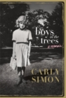 Boys in the Trees : A Memoir - Book