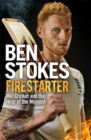 Firestarter : Me, Cricket and the Heat of the Moment - Book