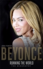 Beyonce: Running the World : The Biography - Book