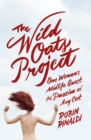 The Wild Oats Project - Book