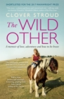 The Wild Other : A Memoir - Book