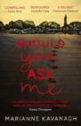 Should You Ask Me - eBook