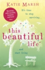 This Beautiful Life: the uplifting page turner of the summer - Book