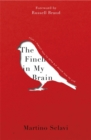 The Finch in My Brain : How I Forgot How to Read but Found How to Live - Book