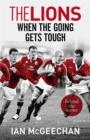 The Lions: When the Going Gets Tough : Behind the scenes - Book