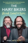 The Hairy Bikers Blood, Sweat and Tyres : The Autobiography - eBook