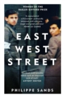 East West Street : On the Origins of Genocide and Crimes Against Humanity - Book