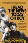 I Read the News Today, Oh Boy : The Short and Gilded Life of Tara Browne, the Man Who Inspired the Beatles' Greatest Song - Book