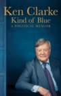 Kind of Blue : A Political Memoir - Book
