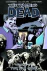 The Walking Dead Volume 13 : Too Far Gone - Book