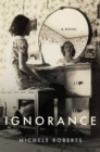Ignorance : A Novel - eBook