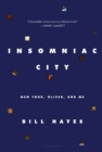 Insomniac City : New York, Oliver, and Me - Book