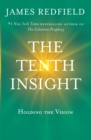 The Tenth Insight : Holding the Vision - eBook