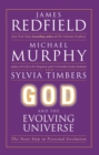 God and the Evolving Universe : The Next Step In Personal Evolution - eBook