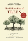 The Hidden Life of Trees : What They Feel, How They Communicate-Discoveries from a Secret World - Book