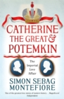 Catherine the Great and Potemkin : The Imperial Love Affair - Book