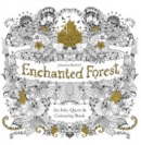 Enchanted Forest : An Inky Quest and Colouring Book - Book