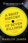 A Brief History of Seven Killings - Book
