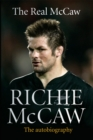 The Real McCaw : Richie McCaw: The Autobiography - eBook