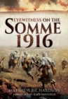 Eyewitness on the Somme 1916 - Book