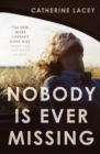 Nobody is Ever Missing - Book