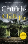 Image for The Chalk Pit : The Dr Ruth Galloway Mysteries 9