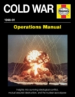 Cold War Operations Manual : 1946-91 - Book