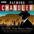 Raymond Chandler: The BBC Radio Drama Collection : 8 BBC Radio 4 Full-Cast Dramatisations - Book