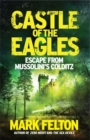 Castle of the Eagles : Escape from Mussolini's Colditz - Book