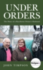 Under Orders : The Diary of a Racehorse Owner's Husband - eBook